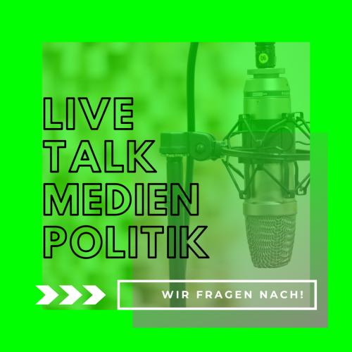 Livetalk Medienpolitik: Wir fragen nach!