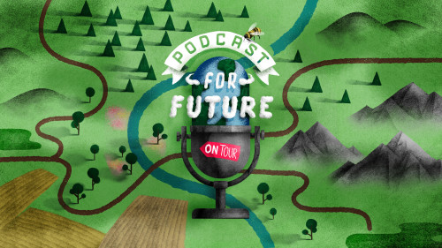 Podcast for future: on tour